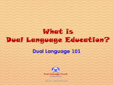 What is Dual Language? Presentation