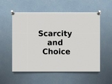 Economy - Scarcity and Choice