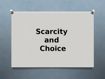 Economy - Scarcity and Choice