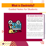 What is Electricity? Guided Notes