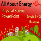 1st Grade Science: Physical Science Powerpoint, What is Energy, Leveled Reading
