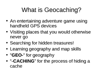 What is Geocaching? PowerPoint Presentation