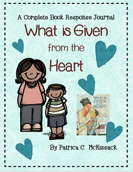 What is Given from the Heart by Patricia McKissack-A Complete Response Journal