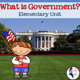 What is Government? Elementary Unit