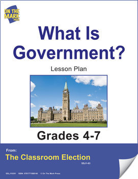 What is Government? - An Election Lesson Plan