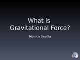 What is Gravitational Force Powerpoint