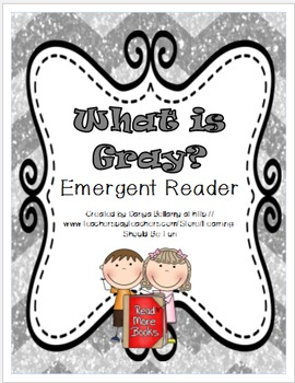 What is Gray?  Emergent Reader