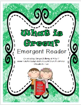 What is Green?  Emergent Reader