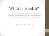 What is Health - Slides and Activities