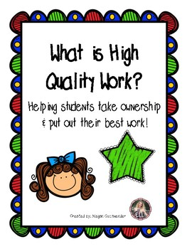 What is High Quality Work? (Rubric)