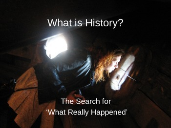 What is History? A PowerPoint Introducing Primary and Seco