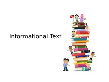 What is Informational Text?