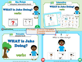 NO PRINT What is Jake Doing? *Adapted Interactive Book* 3 Formats