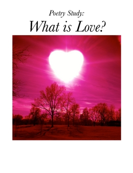 Poetry Study: What is Love?