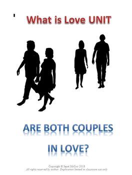 What is Love Unit Lesson 3 -- Love Vs. Selfishness