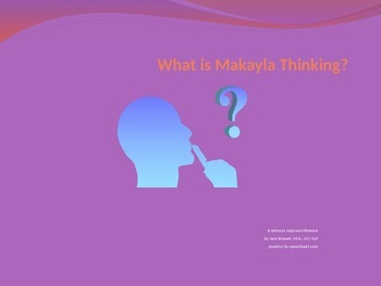 What is Makayla Thinking?