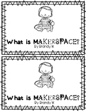 What is Makerspace? Emergent Reader