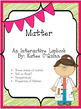 What is Matter? A Primary Lapbook