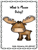 What is Moose Doing? - Speech & Language Therapy