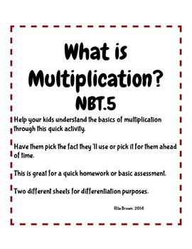 What is Multiplication?  4.nbt.5    or 3.OA.1