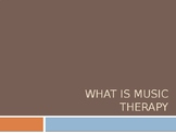 What is Music Therapy Slide presentation