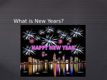 What is New Years?