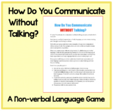 How Do YOU Communicate Without Talking? A Non-verbal Langu