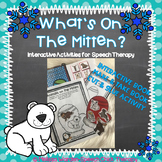 """What is ON the Mitten?  An Interactive """"WHAT"""" Book for Speech Therapy"""