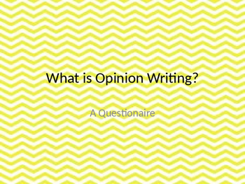 What is Opinion Writing?