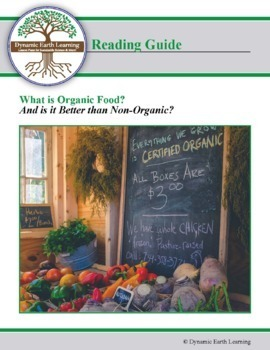 (Agriculture) What is Organic Food? Is it Better than Non-Organic -Reading Guide
