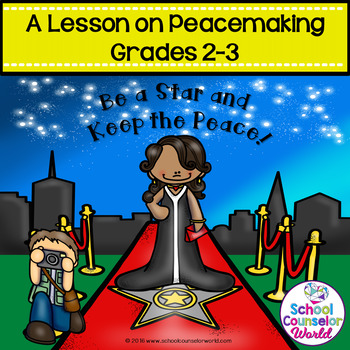 "What is Peacemaking? A ""Celebrity"" Guidance Lesson for Grades 2-3"