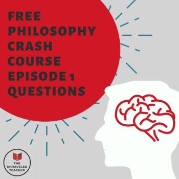 What is Philosophy? Crash Course Philosophy Episode #1 Questions