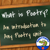What is Poetry - an Introduction to any Poetry Unit