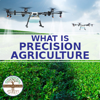 (Agriculture) What is Precision Agriculture - Reading Guide