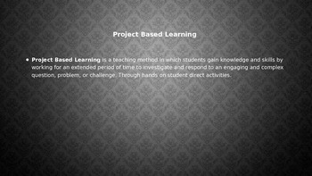 What is Project Base Learning? Staff development
