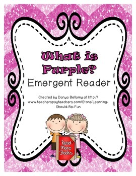 What is Purple?  Emergent Reader