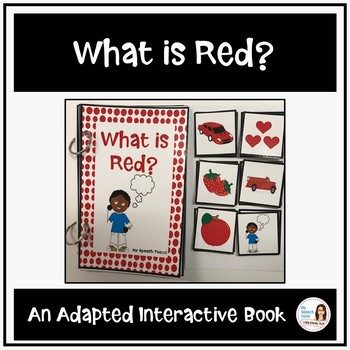 What is Red? An Adapted Interactive Book for Emergent Readers