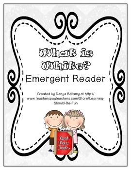 What is White?  Emergent Reader