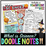 What is Science? Doodle Notes for Science with PowerPoint & Quiz