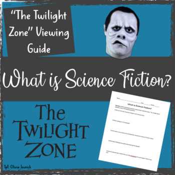 What is Science Fiction? Twilight Zone Episode Viewing Guide