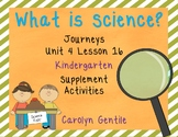What is Science? Journeys Unit 4 Lesson 16 Kindergarten Sup. Act.