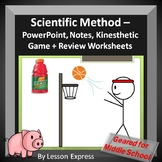 Scientific Method Lesson -- PowerPoint, Notes, Kinesthetic Activity, Review