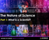 PPT - What is a Scientist + Student Notes - Distance Learning