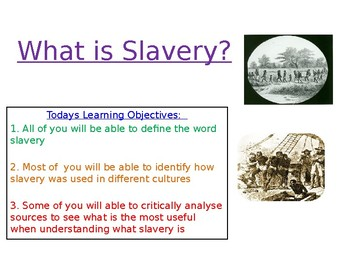 What is Slavery? Lesson