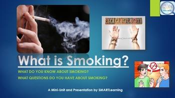 What is Smoking? A Presentation & Mini-Unit