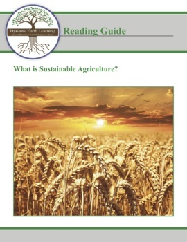 (Agriculture) What is Sustainable Agriculture - Reading Guide- High School Level