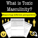 What is Toxic Masculinity?: Exploring Perspectives Through