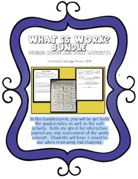 What is WORK? BUNDLE   (Guided Notes and Sort Activity)