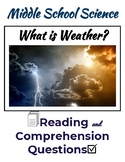 What is Weather- Reading & Comprehension - Middle School Science
