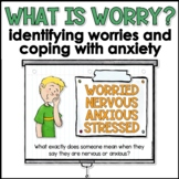 What is Worry? Class Lesson (In Person or Distance Learning)